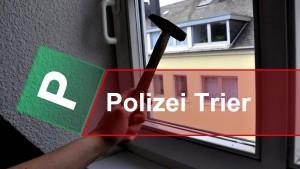 Grober Einbruch in Trier-Zewen