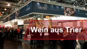 Trierer Traube ganz international – Moselwein