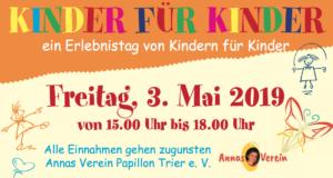 """""""KINDER FÜR KINDER"""" Erlebnistag, am 03.05.2019 in Schweich."""